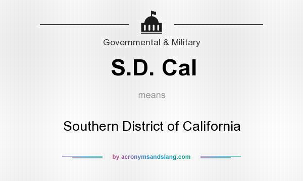What does S.D. Cal mean? It stands for Southern District of California