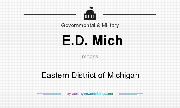 What does E.D. Mich mean? It stands for Eastern District of Michigan