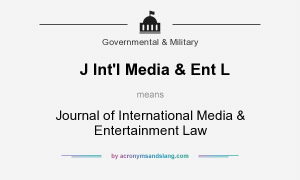 What does J Int`l Media & Ent L mean? It stands for Journal of International Media & Entertainment Law