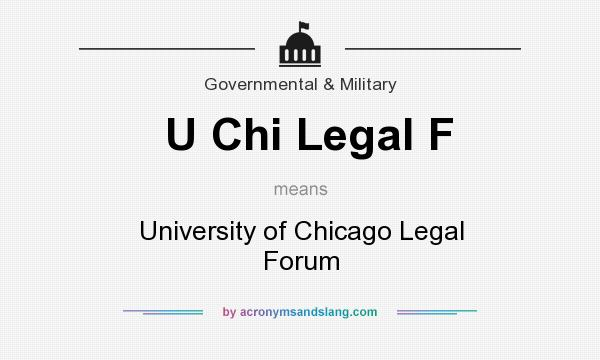 What does U Chi Legal F mean? It stands for University of Chicago Legal Forum
