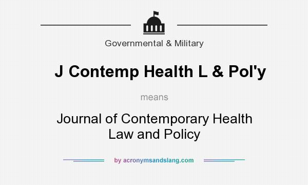 What does J Contemp Health L & Pol`y mean? It stands for Journal of Contemporary Health Law and Policy