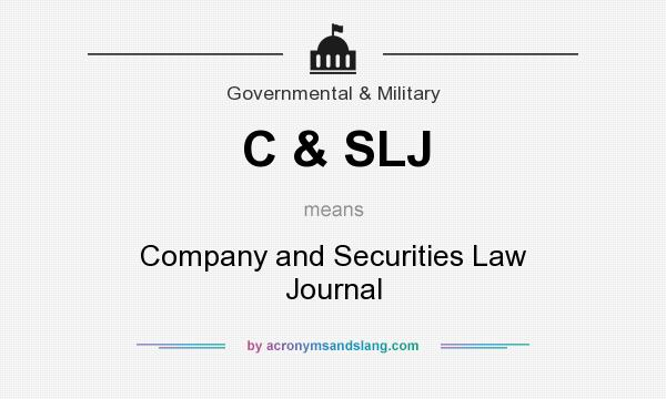 What does C & SLJ  mean? It stands for Company and Securities Law Journal