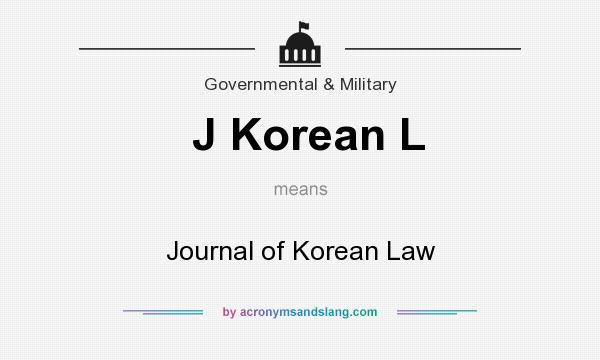 What does J Korean L mean? It stands for Journal of Korean Law