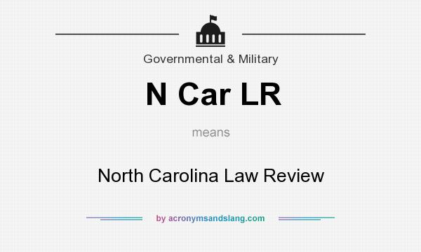 What does N Car LR mean? It stands for North Carolina Law Review