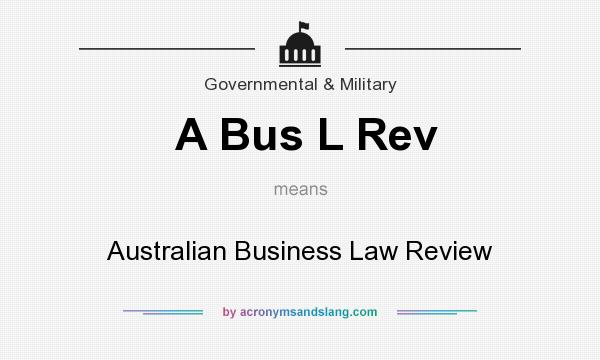 What does A Bus L Rev mean? It stands for Australian Business Law Review