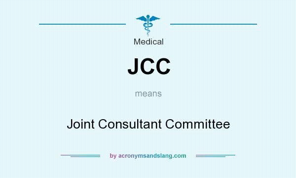 What does JCC mean? It stands for Joint Consultant Committee