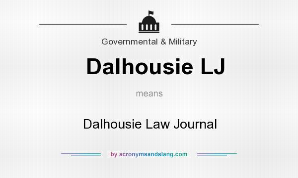 What does Dalhousie LJ mean? It stands for Dalhousie Law Journal