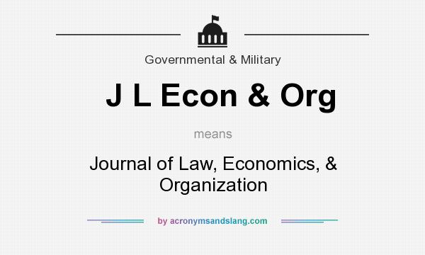 What does J L Econ & Org mean? It stands for Journal of Law, Economics, & Organization