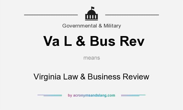 What does Va L & Bus Rev mean? It stands for Virginia Law & Business Review