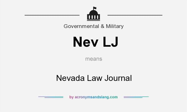 What does Nev LJ mean? It stands for Nevada Law Journal
