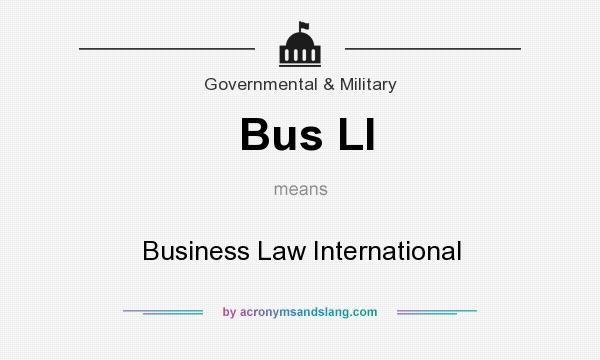 What does Bus LI mean? It stands for Business Law International