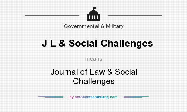 What does J L & Social Challenges mean? It stands for Journal of Law & Social Challenges