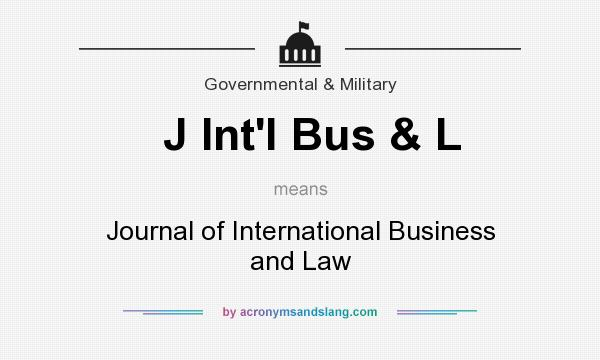 What does J Int`l Bus & L mean? It stands for Journal of International Business and Law