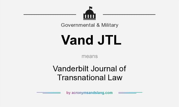 What does Vand JTL mean? It stands for Vanderbilt Journal of Transnational Law