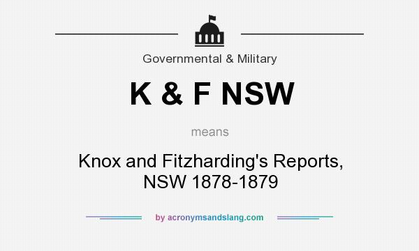 What does K & F NSW mean? It stands for Knox and Fitzharding`s Reports, NSW 1878-1879