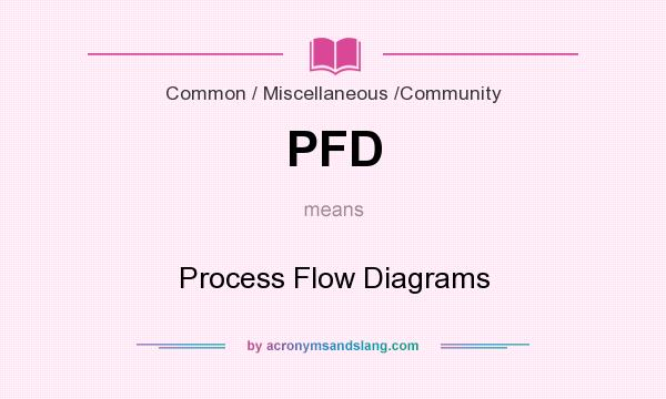 pfd process flow diagrams in common miscellaneous community Process Flow Map process flow diagram abbreviations