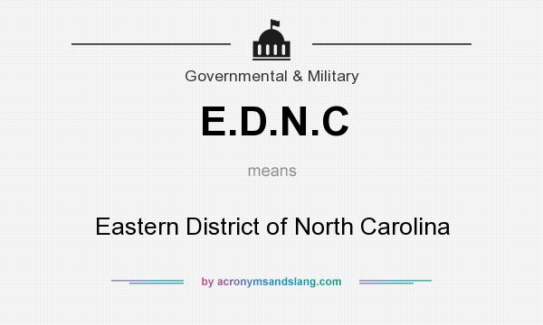 What does E.D.N.C mean? It stands for Eastern District of North Carolina