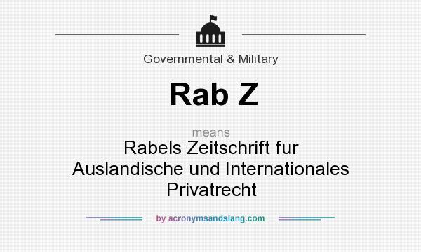 What does Rab Z mean? It stands for Rabels Zeitschrift fur Auslandische und Internationales Privatrecht