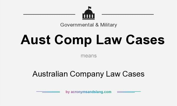 What does Aust Comp Law Cases mean? - Definition of Aust