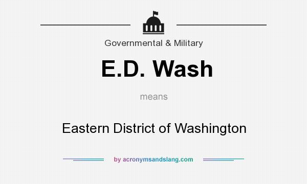 What does E.D. Wash mean? It stands for Eastern District of Washington