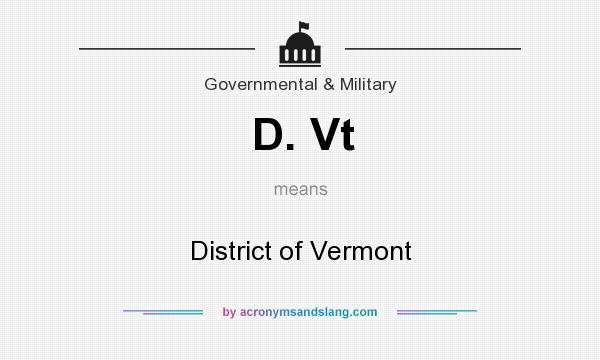 What does D. Vt mean? It stands for District of Vermont