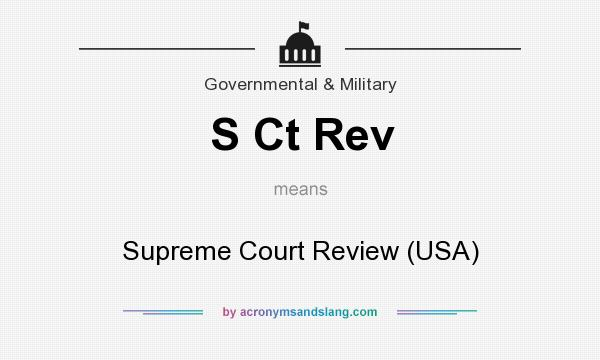 What does S Ct Rev mean? It stands for Supreme Court Review (USA)