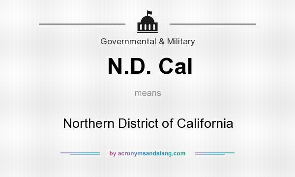 What does N.D. Cal mean? It stands for Northern District of California
