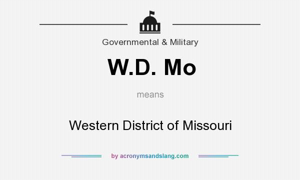 What does W.D. Mo mean? It stands for Western District of Missouri