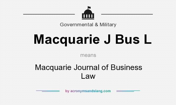 What does Macquarie J Bus L mean? It stands for Macquarie Journal of Business Law