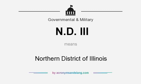 What does N.D. Ill mean? It stands for Northern District of Illinois