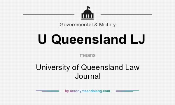 What does U Queensland LJ mean? It stands for University of Queensland Law Journal