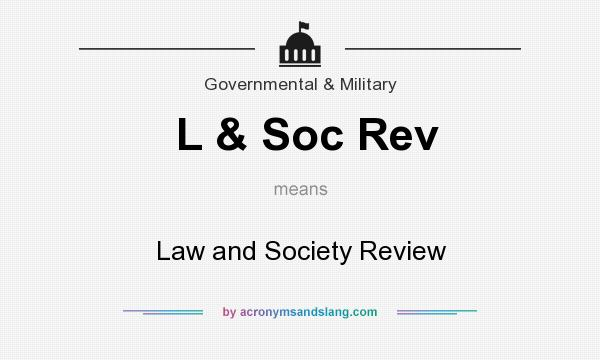 What does L & Soc Rev mean? It stands for Law and Society Review