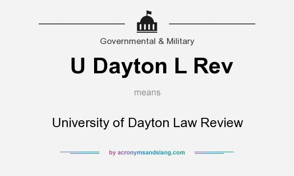 What does U Dayton L Rev mean? It stands for University of Dayton Law Review