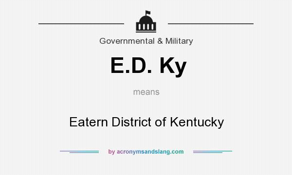 What does E.D. Ky mean? It stands for Eatern District of Kentucky