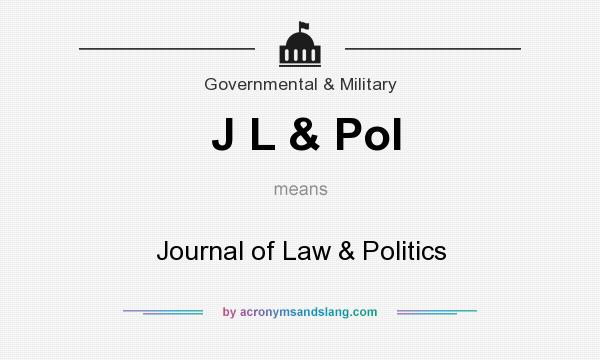 What does J L & Pol mean? It stands for Journal of Law & Politics
