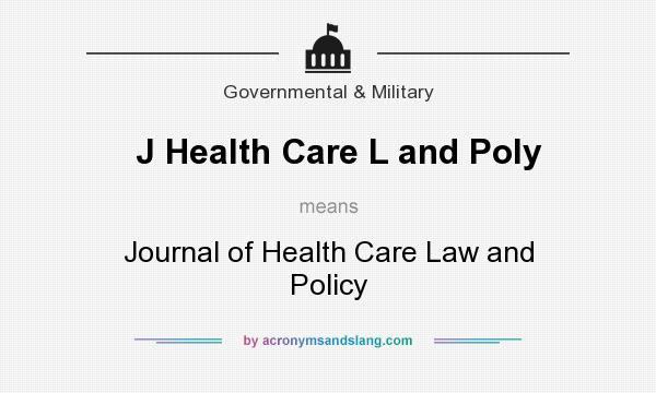 What does J Health Care L and Poly mean? It stands for Journal of Health Care Law and Policy