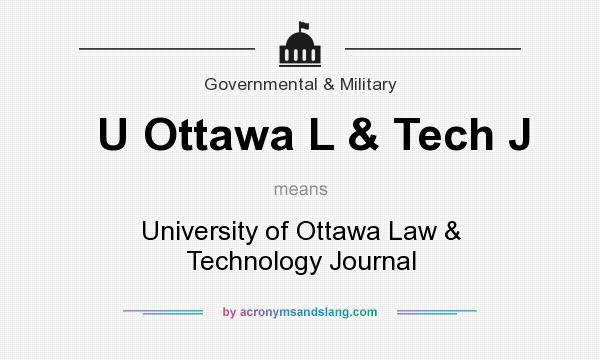 What does U Ottawa L & Tech J mean? It stands for University of Ottawa Law & Technology Journal