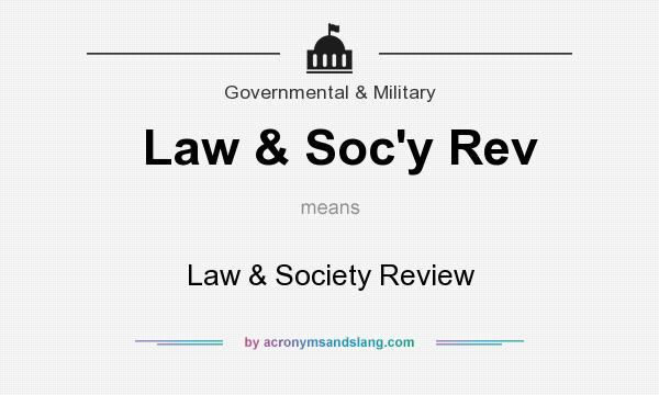 What does Law & Soc`y Rev mean? It stands for Law & Society Review
