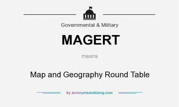 Definition Of Round Table.What Does Magert Mean Definition Of Magert Magert Stands For