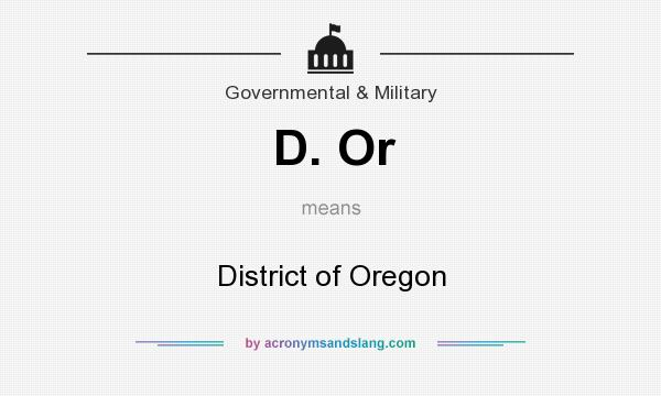 What does D. Or mean? It stands for District of Oregon