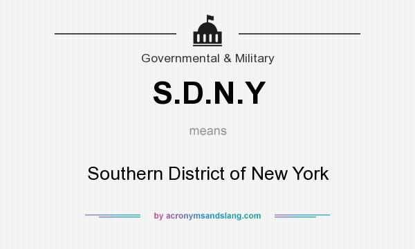 What does S.D.N.Y mean? It stands for Southern District of New York