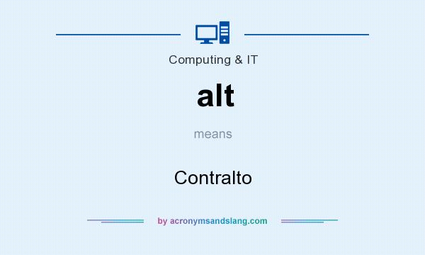 What does alt mean? It stands for Contralto