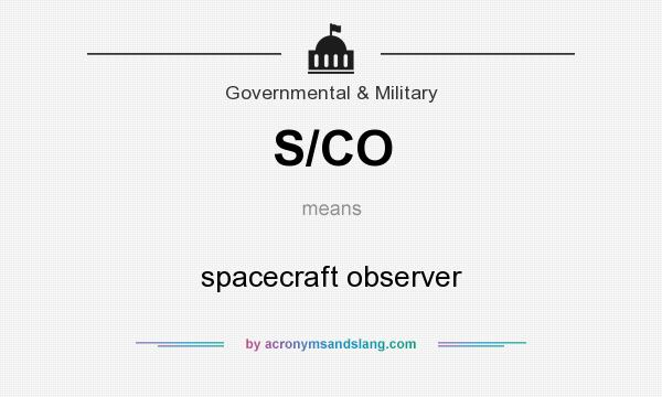 What does S/CO mean? It stands for spacecraft observer