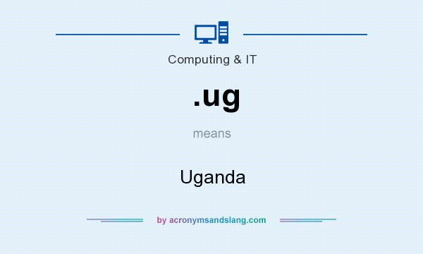 What does .ug mean? It stands for Uganda