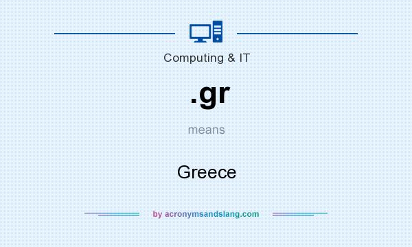 What does .gr mean? It stands for Greece