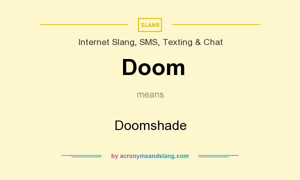 What does Doom mean? It stands for Doomshade