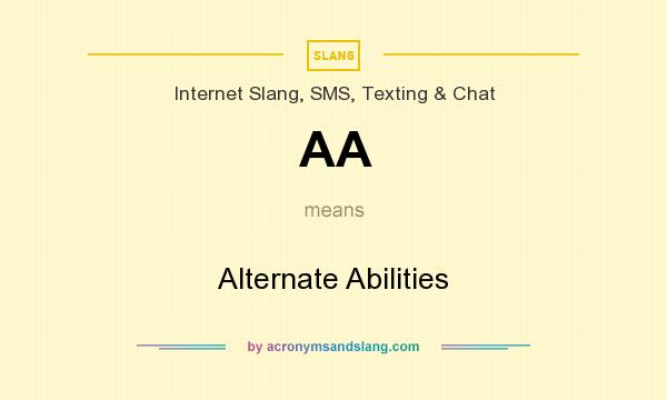 What does AA mean? It stands for Alternate Abilities