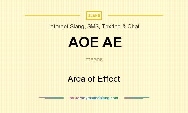 What does AOE AE mean? It stands for Area of Effect