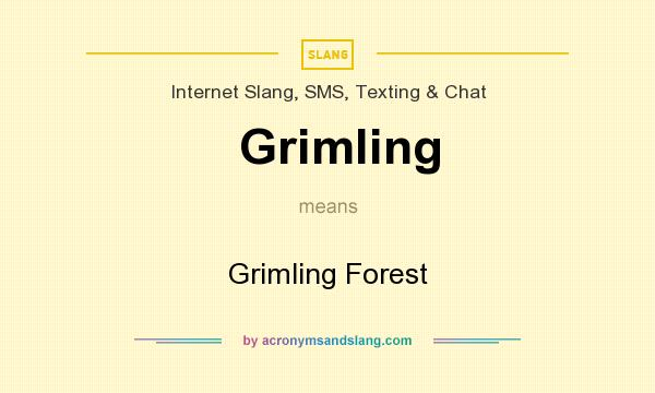 What does Grimling mean? It stands for Grimling Forest