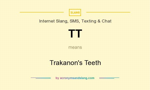 What does TT mean? It stands for Trakanon`s Teeth